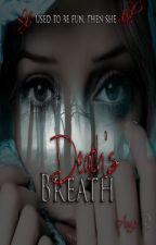Deaths' Breathe by AnnieDesigns