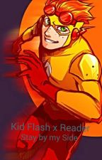 Kid Flash x Reader Stay by my Side by mmanlove