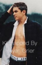 Kidnapped by Hayes  Grier  by amg_xoxo_72