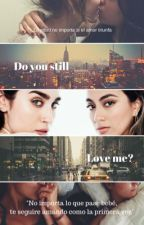 Do You Still Love Me? •Alren• by alrngrlz