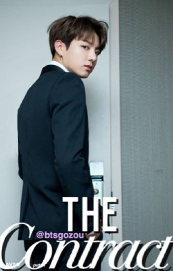 The Contract |JungKook-BTS #Wattys2016
