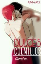 Dulces Colmillos (GumLee) [Yaoi] by Aimi-Yaoi