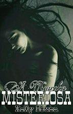 A Garota Misteriosa [EM REVISÃO] by _girlofshawn
