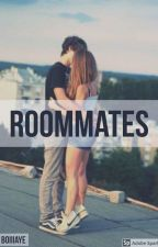 Roommates {NOT FINISHED}  by malloryyyens