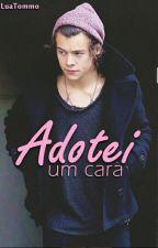 Adotei Um Cara |H.S| by LuaTommo
