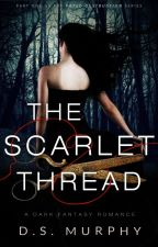 The Scarlet Thread - a dark fantasy YA romance based on Greek mythology by Derek-S-Murphy