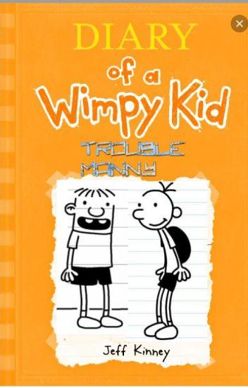 Diary Wimpy Kid Trouble Manny Booksarethezlap 6200 Wattpad Kid Diary Wimpy