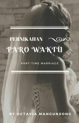 PERNIKAHAN PARO WAKTU (PART-TIME MARRIAGE)