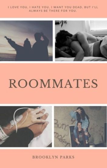 Roommates♥️ (COMPLETED)