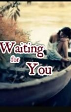 waiting for you by SalsabilaFebiola