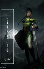 The Legend of Link | A Legend of Zelda Fanfiction by kjgraceauthor
