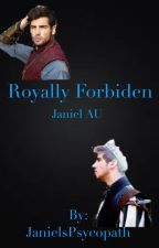Royally Forbidden - Janiel AU - by Just_another_queer