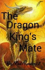 The Dragon Kings Mate by CatMaster17