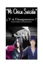 """Mi Chica Suicida"" (Jos &&' Tu) by MelaniCoder"