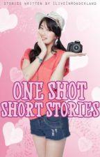 One Shot Short Stories by ILiveInWonderland