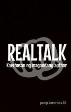 Realtalk by xxdyosangauthorxx
