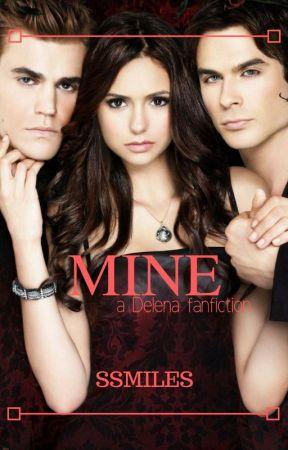 Mine [A delena fanfiction] by starmiti