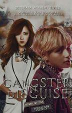Gangster in Disguise(Suzuhara Academy Series #2) by hidden_mystica