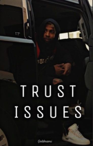 Trust Issue (Book 1)