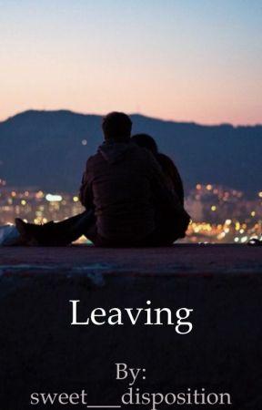 Leaving (Lauren Cimorelli Fanfic) by sweet___disposition