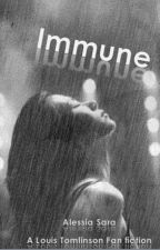 Immune (A Louis Tomlinson Fanfiction) by Aless5853