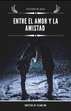 Entre El Amor Y La Amistad by nery-mr