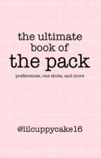 The Ultimate Book of The Pack by young-and-improving