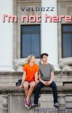 Im Not Here {Percabeth AU fanfic} by McShizzleValdezz
