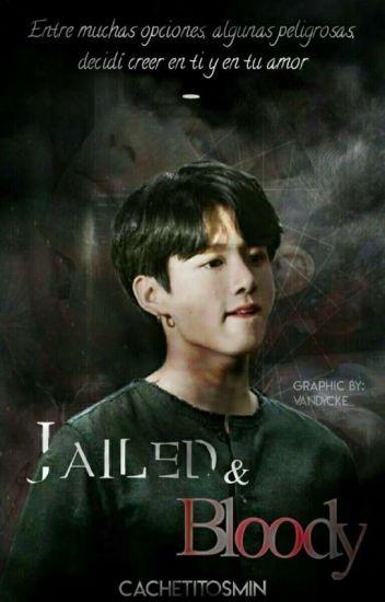 "Saga: ""Jailed & Bloody"" (segunda temporada) (JiKook)#Wattys2106"