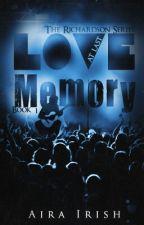 Love at Last Memory by aira_irish