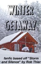 Winter Getaway - A Storm and Silence Fanfiction by tiesandspies