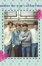 CNBLUE's the type of Boyfriend. ♡ by AMeffect