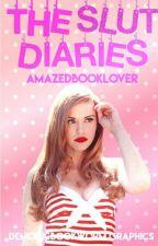 The Slut Diaries by AmazedBookLover
