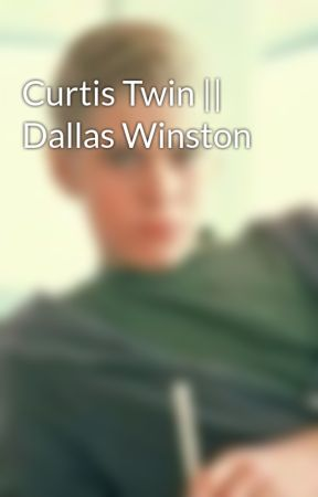 Curtis Twin || Dallas Winston by greasergirl21