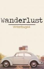 Wanderlust by writerbug44