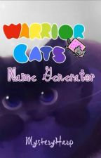 Warrior Cats Name Generator 2! (Sequel) by MysteryHarp
