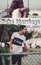 FAKE MARRIAGE {CameronDallas} by HaleighMell