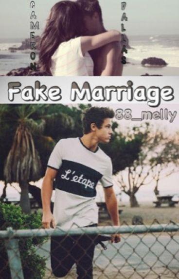 FAKE MARRIAGE {CameronDallas}