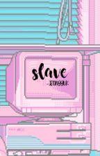slave → taehyung  by -jeongguk