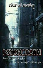 PSYCHOPATH by NurulMaliq