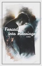 Forced into Marriage by yeezysbitch