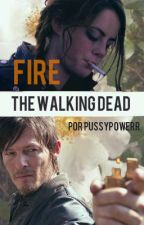 The Walking Dead - Fire by Riot_Girll