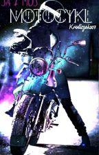 Ja i mój motocykl by Kroliczek007