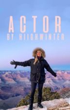 actor (ft. niall horan) [Book 2] by hiighwinter