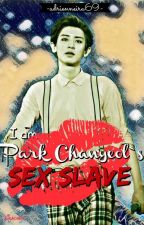 I am Park Chanyeol's  Sex Slave by AdrienneIra