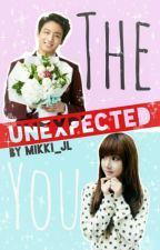THE Unexpected YOU (Jeon Jungkook BTS Fanfiction) by Mikki_JL