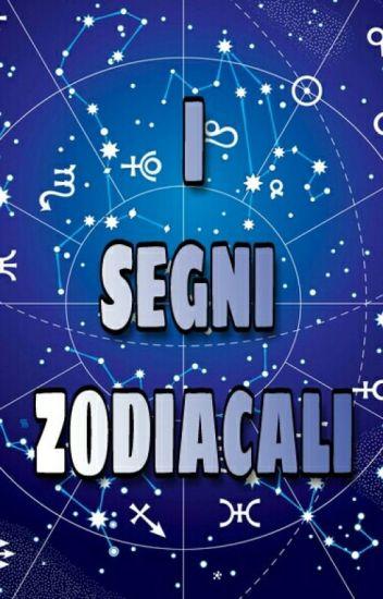 I segni zodiacali mondo sbagliato wattpad