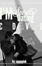 IM SECRETLY DATING C B V L  by Apppppink