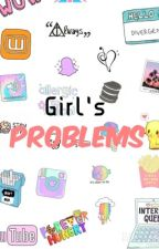 Girl's problems by Ely_is_a_penguins
