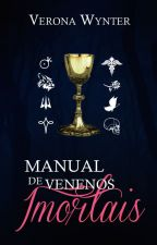 Manual de Venenos Imortais by VeronaWynter